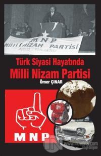 Türk Siyasi Hayatında Milli Nizam Partisi