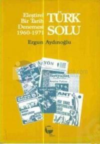 Türk Solu Eleştirel Bir Tarih Denemesi1960-1971