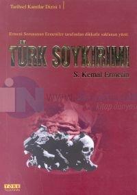 Türk SoykırımıErmeni Sorununun Ermeniler Tarafından Dikkatle Saklanan Yüzü
