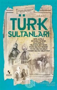 Türk Sultanları Muhammet Cüneyt Özcan