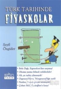 Türk Tarihinde Fiyaskolar
