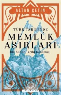 Türk Tarihinde Memluk Asırları Altan Çetin