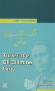Türk - Tatar Dil Bilimine Giriş