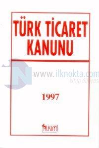 Türk Ticaret Kanunu 1997