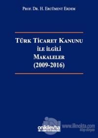 Türk Ticaret Kanunu ile İlgili Makaleler (2009-2016) (Ciltli) %15 indi
