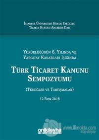 Türk Ticaret Kanunu Sempozyumu (Ciltli)
