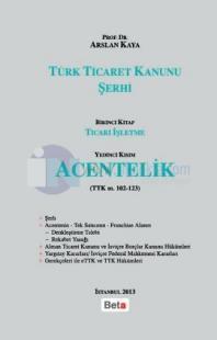 Türk Ticaret Kanunu Şerhi - Acentelik