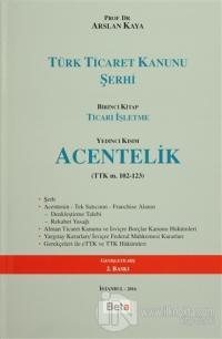 Türk Ticaret Kanunu Şerhi (Ciltli)