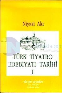 Türk Tiyatro Edebiyatı Tarihi 1 Başlangıçtan Cumhuriyet Devrine Kadar