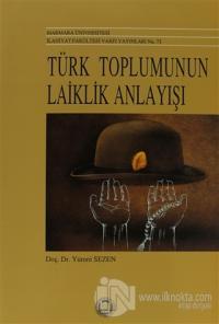 Türk Toplumunun Laiklik Anlayışı