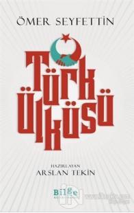Türk Ülküsü Ömer Seyfettin