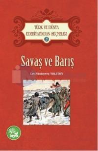 Türk ve Dünya Edebiyatından Seçmeler 25 - Savaş ve Barış