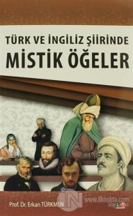 Türk ve İngiliz Şiirinde Mistik Öğeler
