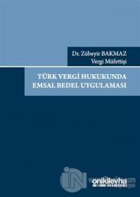 Türk Vergi Hukukunda Emsal Bedel Uygulaması
