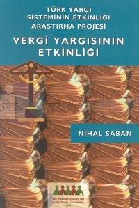 Türk Yargı Sisteminin Etkinliği Araştırma ProjesiVergi Yargısının Etkinliği