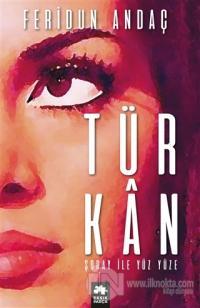 Türkan Şoray ile Yüz Yüze (Ciltli)