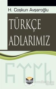 Türkçe Adlarımız