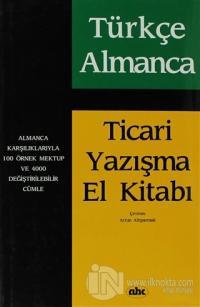 Türkçe Almanca Ticari Yazışma El Kitabı (Ciltli)