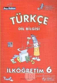 Türkçe Dil Bilgisi İlköğretim 6