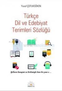 Türkçe Dil Edebiyat Terimleri Sözlüğü