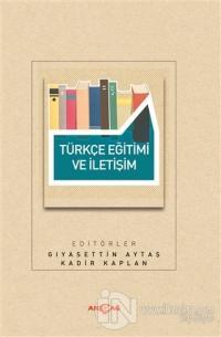 Türkçe Eğitimi ve İletişim Gıyasettin Aytaş