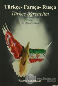 Türkçe-Farsça-Rusça / Türkçe Öğrenelim