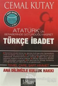Türkçe İbadet Ana Dilimizle Kulluk Hakkı