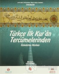 Türkçe İlk Kur'an Tercümelerinden: Özbekistan Nüshası (Büyük Boy) (Ciltli)