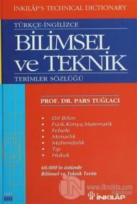 Türkçe - İngilizce Bilimsel ve Teknik  Terimler Sözlüğü (Ciltli)