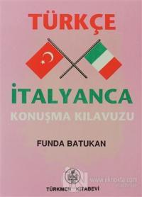 Türkçe - İtalyanca Konuşma Kılavuzu