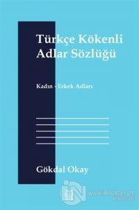 Türkçe Kökenli Adlar Sözlüğü