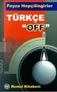 Türkçe ''off''