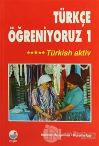 Türkçe Öğreniyoruz 1 -Türkish Aktiv