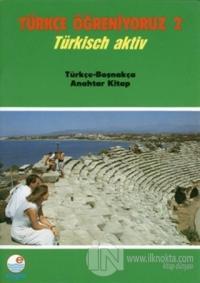 Türkçe Öğreniyoruz 2 - Türkçe-Boşnakça