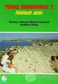 Türkçe Öğreniyoruz 2 - Türkçe-Özbekçe