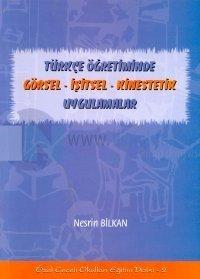 Türkçe Öğretiminde Görsel -İşitsel - Kinestetik Uygulamalar