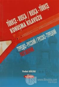 Türkçe- Rusça / Rusça-Türkçe Konuşma Kılavuzu