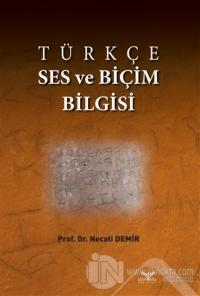 Türkçe Ses ve Biçim Bilgisi