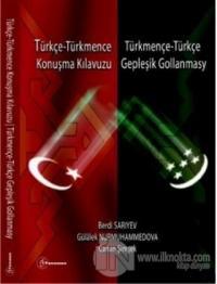 Türkçe - Türkmence / Türkmence - Türkçe Konuşma Kılavuzu