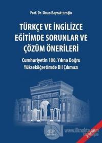 Türkçe ve İngilizce Eğitimde Sorunlar ve Çözüm Önerlileri