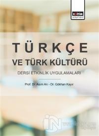 Türkçe ve Türk Kültürü Dersi Etkinlik Uygulamaları