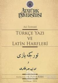 Türkçe Yazı Ve Latin Harfleri Ali İlhami