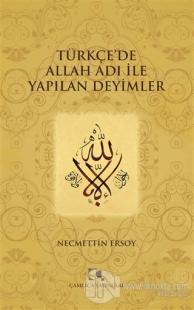 Türkçe'de Allah Adı ile Yapılan Deyimler