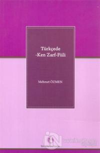 Türkçede -Ken Zarf- Fiili