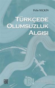 Türkçede Olumsuzluk Algısı