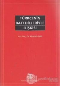 Türkçenin Batı Dilleriyle İlişkisi