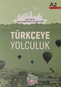 Türkçeye Yolculuk A2 Ders Kitabı