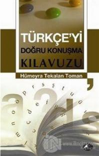 Türkçe'yi Doğru Konuşma Kılavuzu %25 indirimli Hümeyra Tekalan Toman
