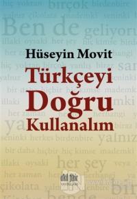 Türkçeyi Doğru Kullanalım