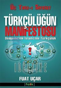 Türkçülüğün Manifestosu